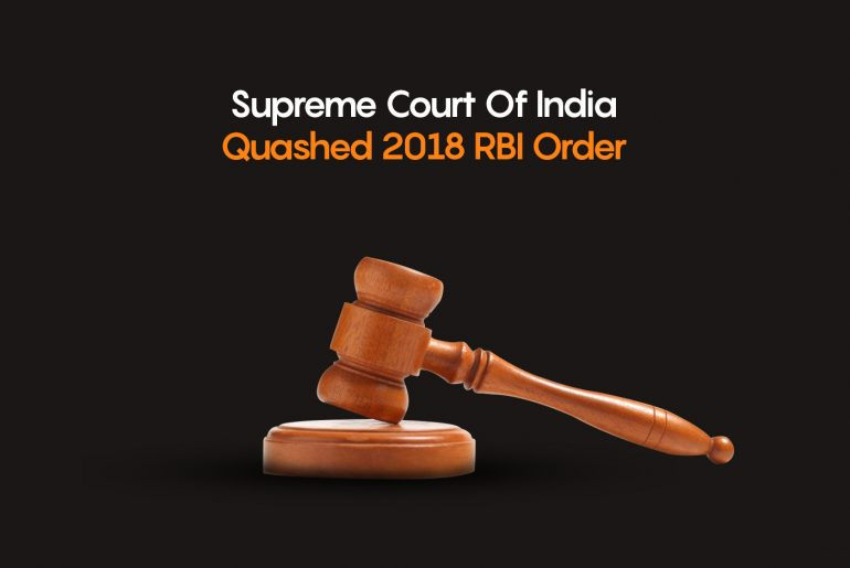 Supreme court quashed 2018 RBI order on Cryptocurrency Trade article
